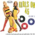 Girls On 45 Volume 3 (26 Girl Groups, Girlie Pop And Soulful Ladies From 1963 - 1967)