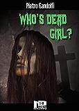 Who's Dead Girl?