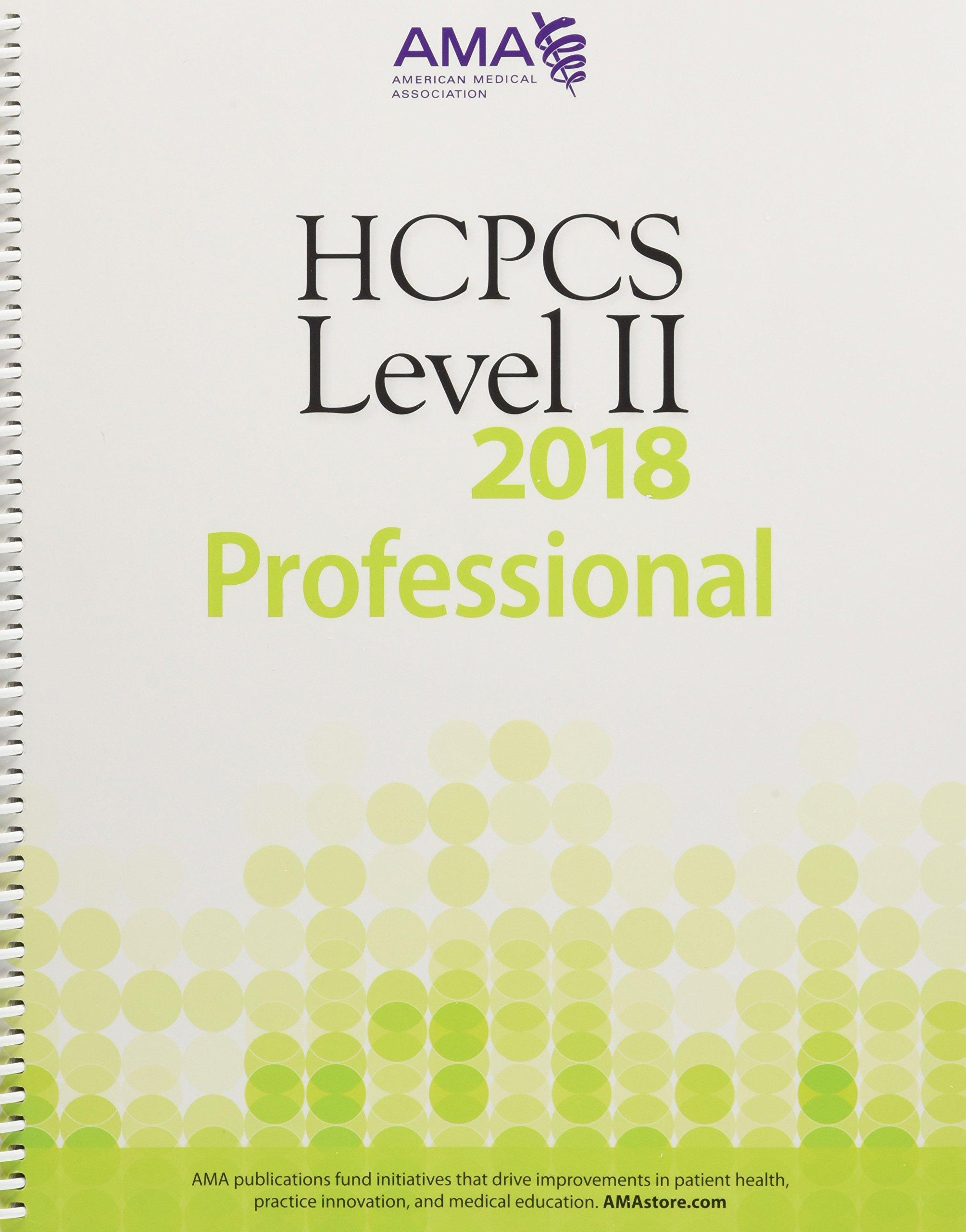 HCPCS 2018 Level II (Hcpcs Level II (American Medical Assn))