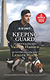 Keeping Guard: A 2-in-1 Collection (K-9 Unit)