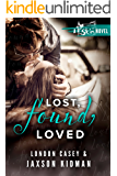 Lost, Found, Loved (A St. Skin Novel): a bad boy new adult romance novel