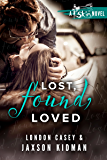 Lost, Found, Loved (A St. Skin Novel): a bad boy new adult romance novel