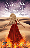 Into the Black: A Romantic Thriller (Blackwood Security Book 2)