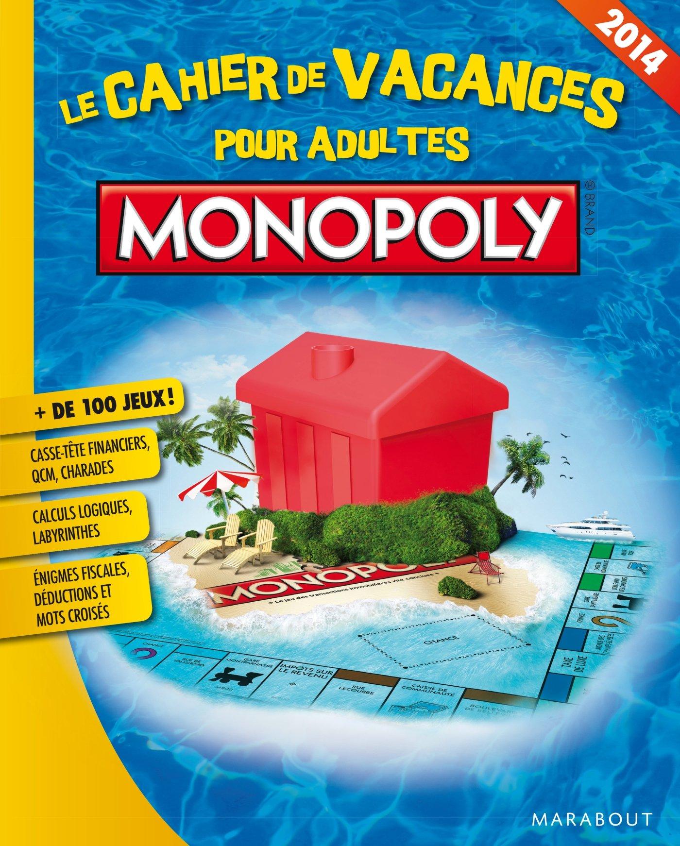 Monopoly®, Le Cahier de vacances pour adultes! Édition 2014 Jeux: Amazon.es: Collectif: Libros en idiomas extranjeros