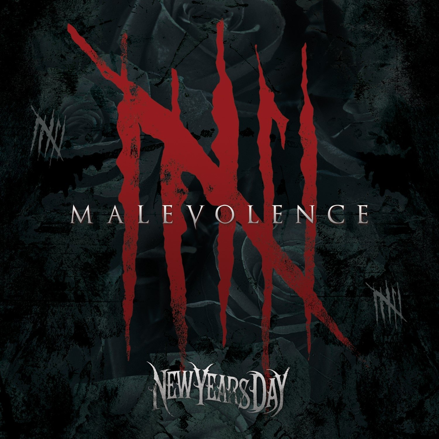 NEW YEARS DAY - MALEVOLENCE