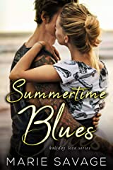 Summertime Blues (Holiday Love)