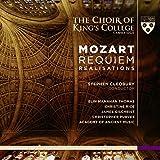 Mozart: Requiem Realisations - The Choir of King's College Cambridge