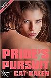 Pride's Pursuit