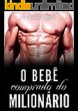 O bebê comprado do milionário (Portuguese Edition)