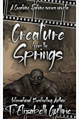 Creature from the Springs: A Creature Feature Series Novella (Creature Features Series by Crazy Ink) Kindle Edition