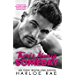 There's Always Someday: A Neighbors to Lovers/Single Father Romance