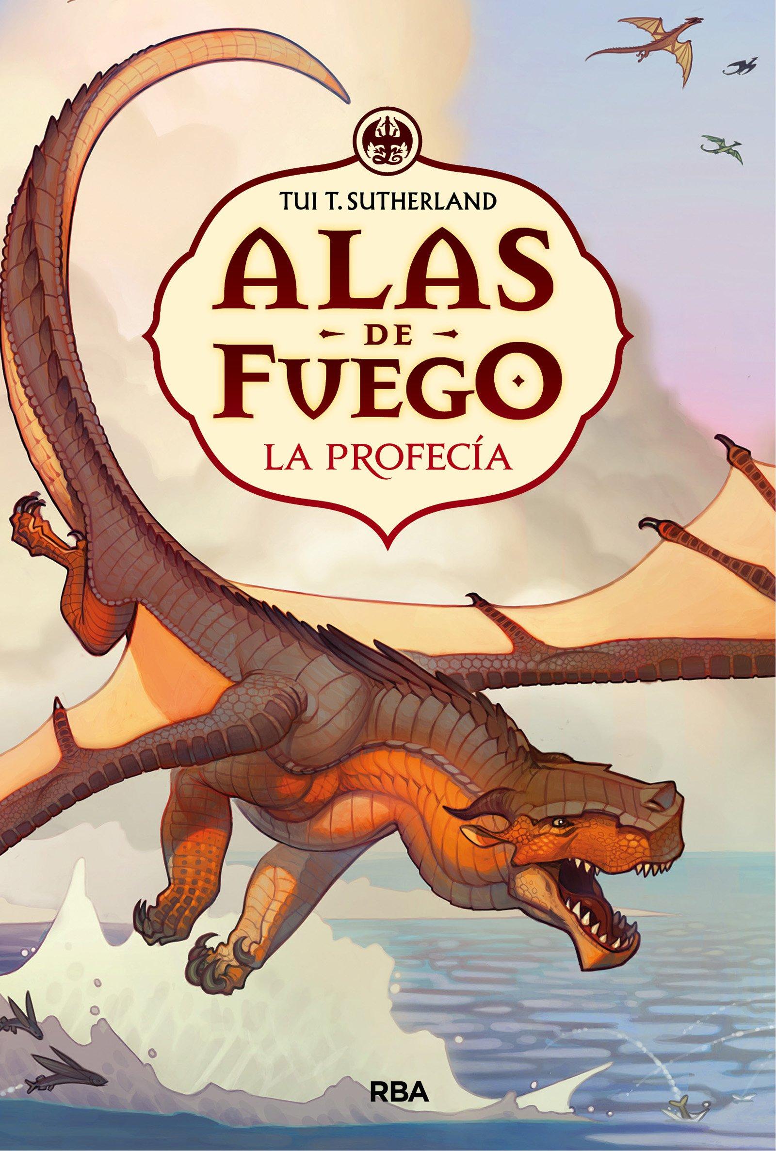 Read Online Alas de fuego # 1: La profecia (Spanish Edition) ebook
