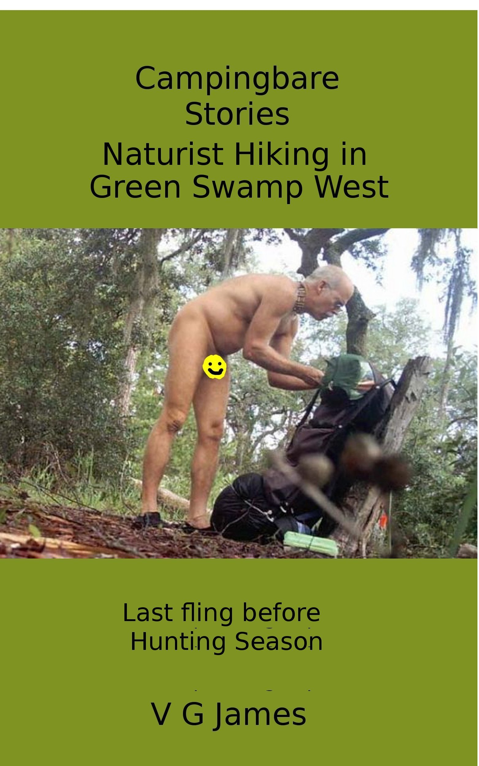 Naturist Hiking in Green Swamp West: Last fling before Hunting Season (Campingbare Stories Book 9) (English Edition)