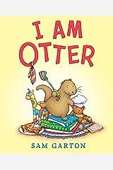 I Am Otter Kindle Edition