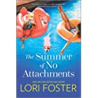 The Summer of No Attachments: A Novel
