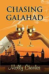 Chasing Galahad Kindle Edition