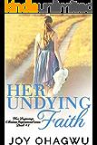 Her Undying Faith - New Beginnings Christian Inspirational series - Book #1