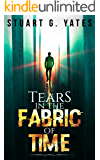 Tears in the Fabric of Time