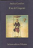 Il re di Girgenti (La memoria Vol. 520)