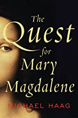 The Quest for Mary Magdalene Kindle Edition