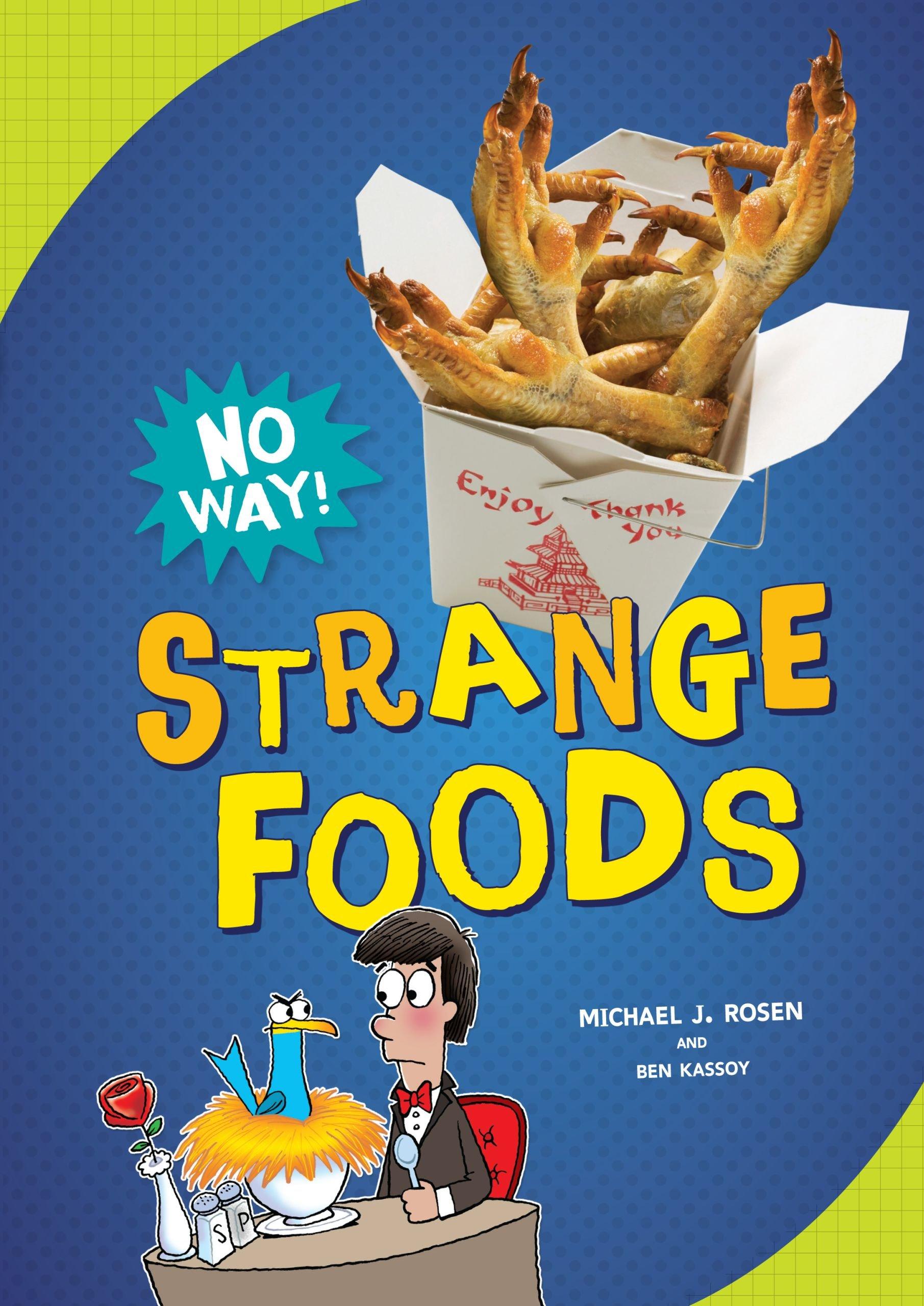 Download Strange Foods (No Way!) pdf epub