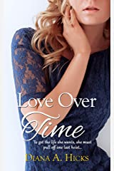 Love Over Time (Desert Monsoon Series Book 3) Kindle Edition