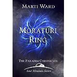 Moraturi Ring: Paradisi Chronicles (Lost Mission Series Book 3)