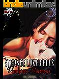 Strange Lake Falls Vampire Mistress (Strange Lake Falls Series Book 3)