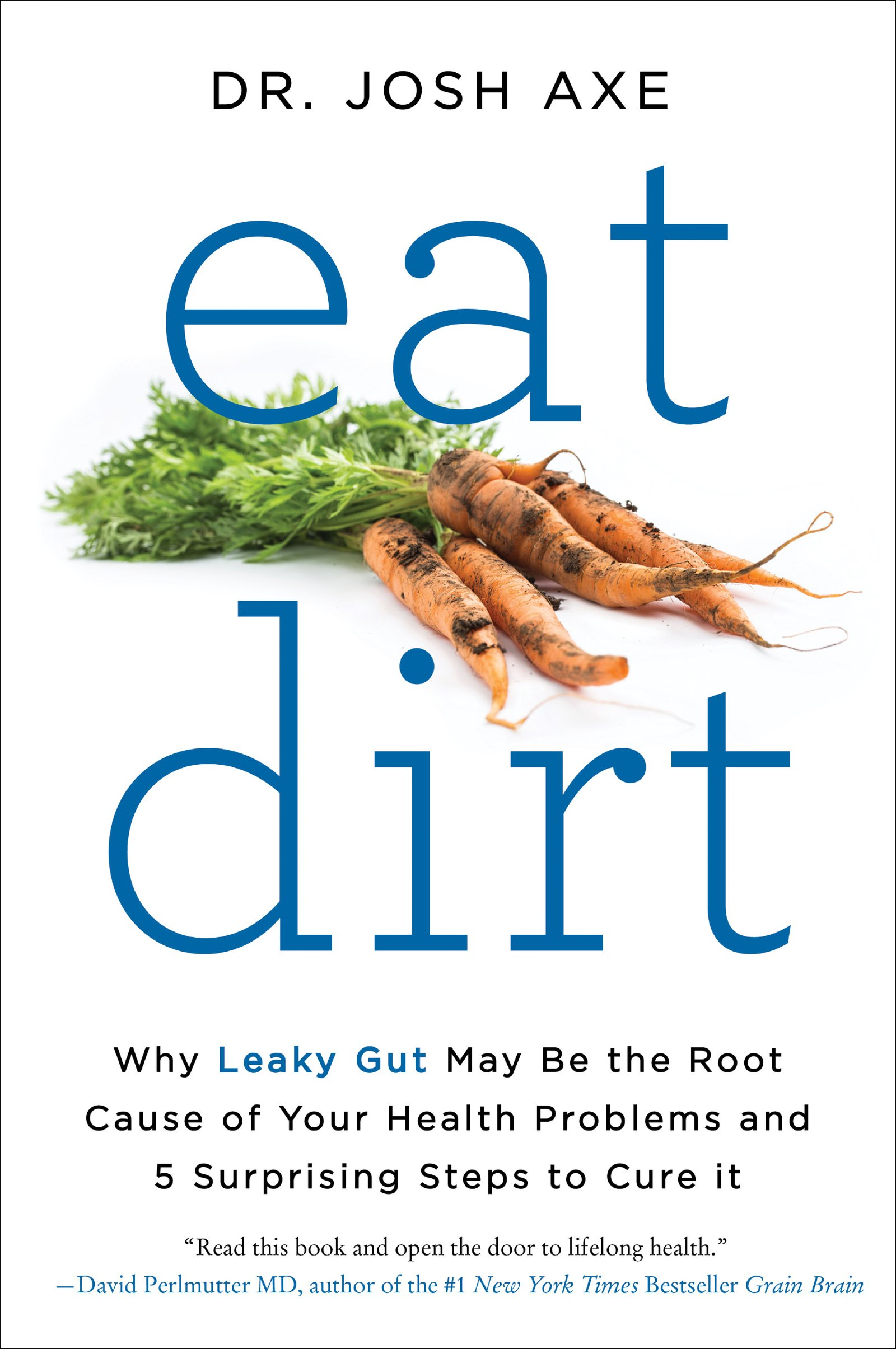 Eat Dirt Leaky Health Problems