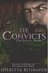 The Convicts (A Legacy Series Novella) (The Legacy Series Book 9) Kindle Edition