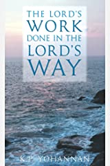 The Lord's Work Done in the Lord's Way Kindle Edition