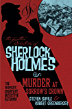 The Further Adventures of Sherlock Holmes - Murder at Sorrow's Crown (Further Adventures of Sherlock Holmes (Paperback))