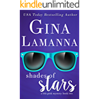Shades of Stars (Lola Pink Mysteries Book 2)