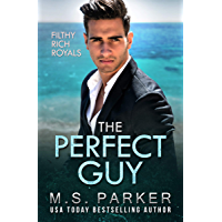 The Perfect Guy: Filthy Rich Royals (English Edition)