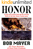 HONOR: An Epic Novel of West Point and the Civil War (Duty, Honor, Country Book 2)
