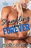 Stumbling Into Forever (Stumbling Through Life Book 2)