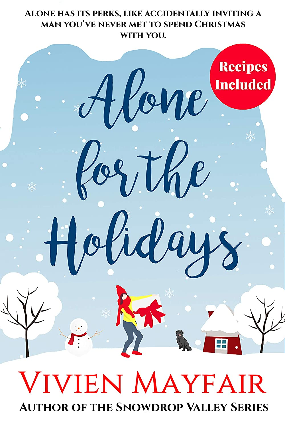 Alone for the Holidays: A Sweet Romantic Novelette With Recipes ...