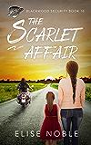 The Scarlet Affair (Blackwood Security Book 10) (English Edition)