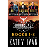 Texas Boudreau Brotherhood Books 1 - 3