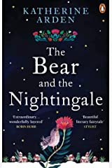 The Bear and The Nightingale: (Winternight Trilogy) Kindle Edition