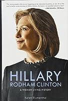 Hillary Rodham Clinton: A Woman Living
