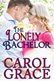 The Lonely Bachelor (The Billionaire Series Book 7)