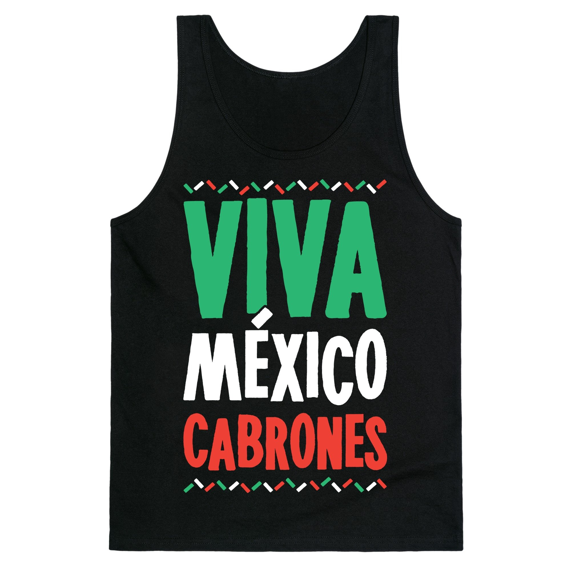 Viva Mexico Cabrones S Unisex Tank Shirts