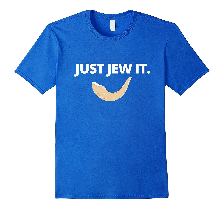 8a0cdbc588 JUST JEW IT Jewish Funny T-shirt Tee Judaica Gift Shofar-BN – Banazatee