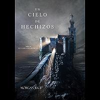 Un Cielo De Hechizos (Libro #9 de El Anillo del Hechicero) (Spanish Edition)