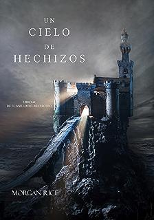 Un Cielo De Hechizos (Libro #9 De El Anillo Del Hechicero) (Spanish