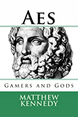 AES: Gamers and Gods I Kindle Edition