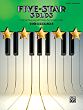 Five-Star Solos, Book 2: 11 Colorful Piano Songs for Elementary Pianists (Five-Star Series)