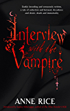 Interview With The Vampire: Number 1 in series (Vampire Chronicles)