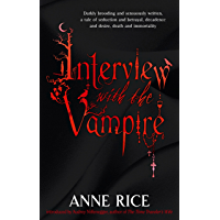 Interview With The Vampire: Number 1 in series (Vampire Chronicles) (English Edition)